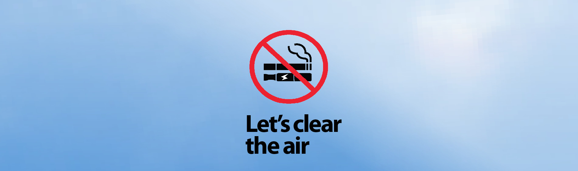 Lets Clear the air no smoking no vaping