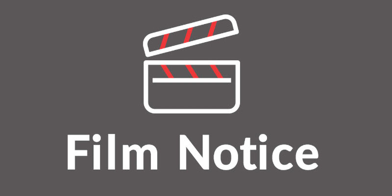 Filming Notice – August 10-13, 2020